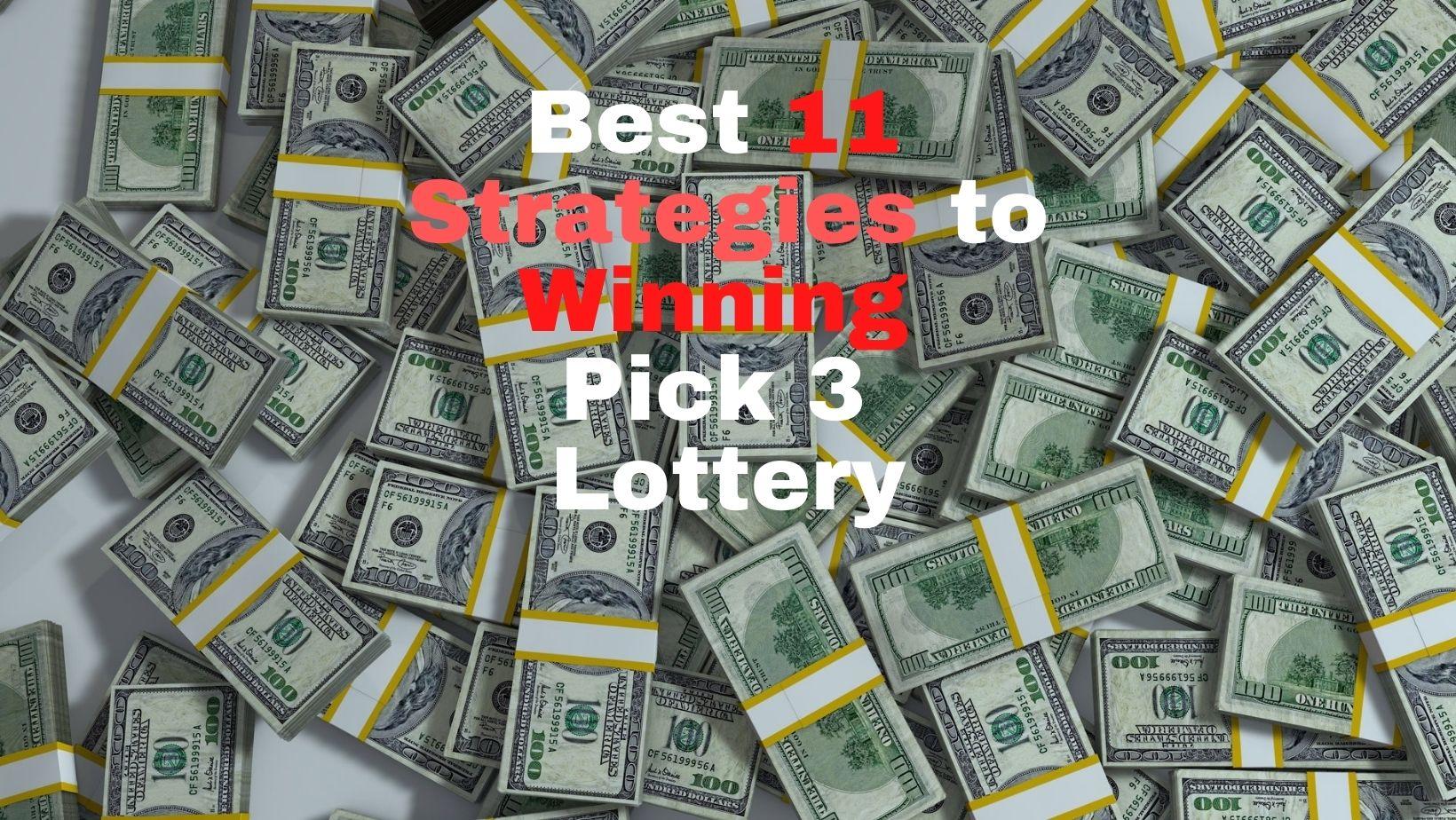 Pick 3 lotteries Strategies