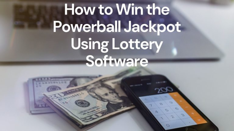 Using Lottery Software to Win the Powerball Jackpot