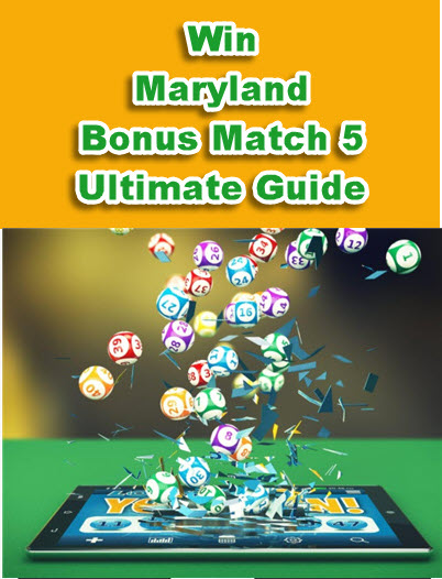Maryland Bonus Match 5 Lottery Strategy and Software