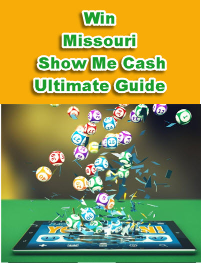 Missouri (MO) Show Me Cash Lottery Strategy and Software
