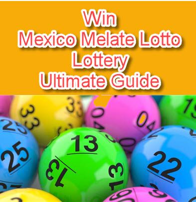 Mexico Melate and Revancha Lotto Lottery Tips