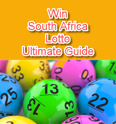 South Africa Lotto Lottery Ultimate Guide